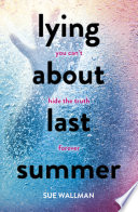"""Lying About Last Summer"" by Sue Wallman"