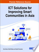ICT Solutions for Improving Smart Communities in Asia Book
