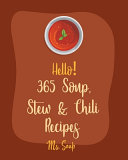 Hello  365 Soup  Stew   Chili Recipes