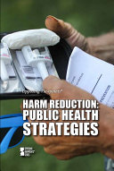 Harm reduction: public health strategies