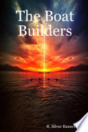 The Boat Builders