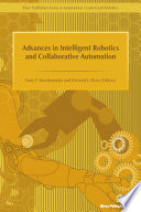 Advances in Intelligent Robotics and Collaborative Automation