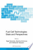 Fuel Cell Technologies State And Perspectives Book PDF