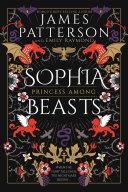 Sophia  Princess Among Beasts