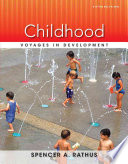 """""""Childhood: Voyages in Development"""" by Spencer A. Rathus"""