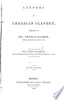 Letters on American slavery  addressed to Mr  J  Rankin     Fifth edition