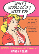What I Would Do If I Were You Book PDF