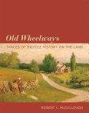 Old Wheelways