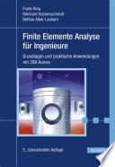 Finite Elemente Analyse für Ingenieure  : Grundlagen und praktische Anwendungen mit Z88Aurora
