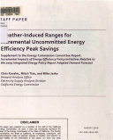 Weather-induced Ranges for Incremental Uncommitted Energy Efficiency Peak Savings
