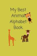 My Best Animal Alphabet Book