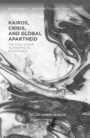 Kairos, Crisis, and Global Apartheid Pdf/ePub eBook
