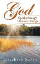 God Speaks through Ordinary Things [Pdf/ePub] eBook