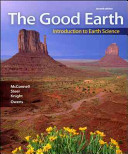 The Good Earth  Introduction to Earth Science