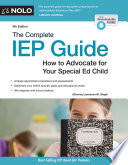 """The Complete IEP Guide: How to Advocate for Your Special Ed Child"" by Lawrence M. Siegel"