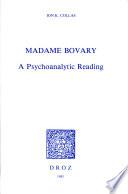Madame Bovary : a psychoanalytical reading