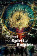 Beyond the Spirit of Empire
