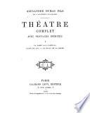 La Dame aux Camélias ; Diane de Lys ; Le bijou de la reine