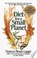 """Diet for a Small Planet: The Book That Started a Revolution in the Way Americans Eat"" by Frances Moore Lappe"