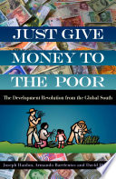 Just Give Money to the Poor, The Development Revolution from the Global South by David Hulme,Joseph Hanlon,Armando Barrientos PDF