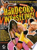 Hardcore Wrestling!