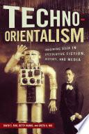 Techno Orientalism