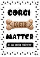 Corgi Diets Matter