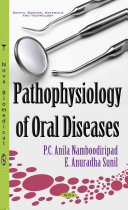 Pathophysiology of Oral Diseases