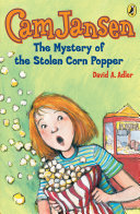 Cam Jansen  The Mystery of the Stolen Corn Popper  11