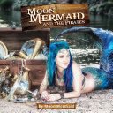 Moon Mermaid and the Pirates