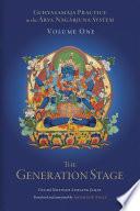 Guhyasamaja Practice in the Arya Nagarjuna System  Volume One