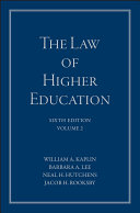 The Law of Higher Education, A Comprehensive Guide to Legal Implications of Administrative Decision Making Book