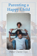 Parenting a Happy Child
