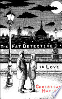 The Fat Detective In Love