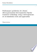 Performance prediction of a future SiGe HBT technology using a heterogeneous set of simulation tools and approaches