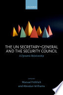 The Un Secretary general and the Security Council