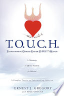 Touch Transforming Others Under Christ S Hands Book