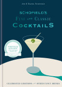 Schofield   s Fine and Classic Cocktails