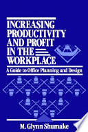 Increasing Productivity and Profit in the Workplace
