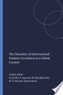 The Dynamics of International Student Circulation in a Global Context