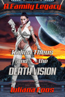 Kalina Theus and the Death Vision