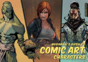 Beginner s Guide to Comic Art   Characters