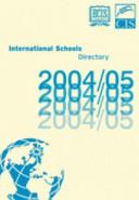 The Ecis International Schools Directory 2004 2005
