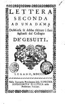 Lettera seconda ad una dama dubbiosa se debba ritirare i suoi figliuoli dal collegio de' Gesuiti