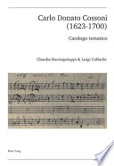 Carlo Donato Cossoni (1623-1700)  : catalogo tematico