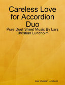 Careless Love for Accordion Duo - Pure Duet Sheet Music By Lars Christian Lundholm