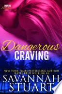 Dangerous Craving