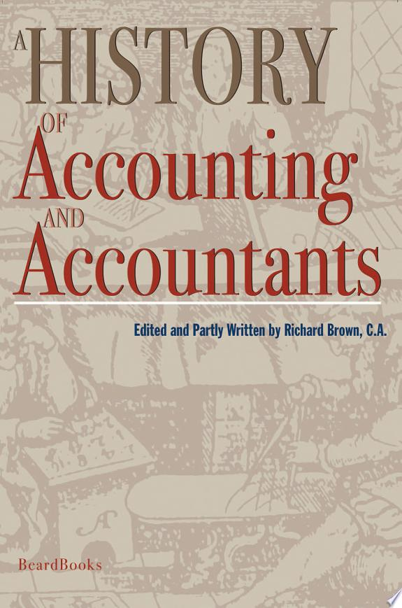 A History of Accounting and Account