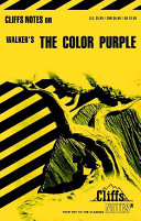 CliffsNotes on Walker s The Color Purple