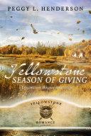 Yellowstone Season of Giving